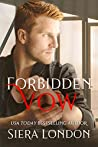 Forbidden Vow: A Bachelor of Shell Cove / Fiery Fairytales Crossover Novella