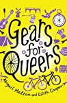 Gears for Queers by Abigail Melton