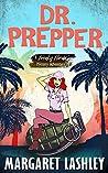 Dr. Prepper (Freaky Florida Mystery Adventures #2)