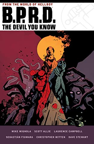 B.P.R.D.: The Devil You Know (B.P.R.D.: The Devil You Know #1-3)