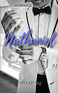 Nathaniel: Hermanos Miller 1