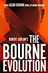 The Bourne Evolution (Jason Bourne, #15)