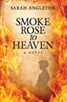 Smoke Rose to Heaven (a companion to Gentleman of Misfortune)