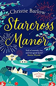 Starcross Manor (Love Heart Lane Series, Book 4)