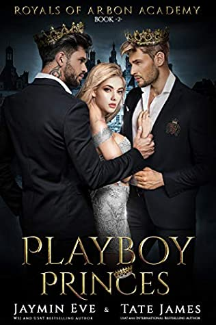Playboy Princes (Royals of Arbon Academy, #2)