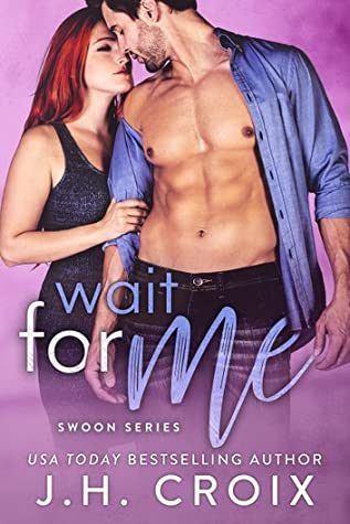 Wait For Me (Swoon #2)