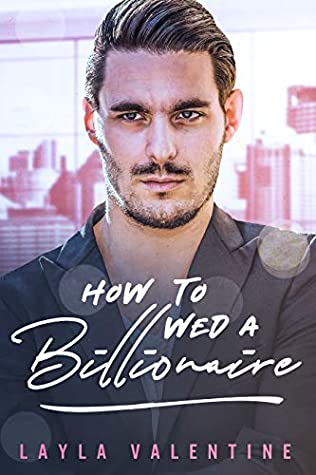 How To Wed A Billionaire