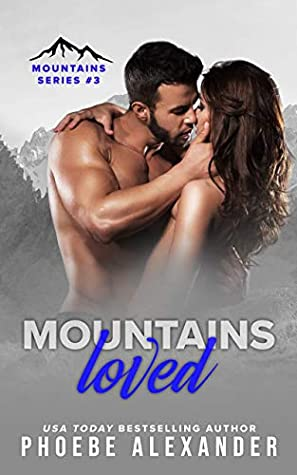 Mountains Loved (Mountains #3)