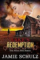 Jake's Redemption (Angel Eyes #0)