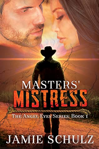 Masters' Mistress (The Angel Eyes #1)