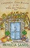 Lavender, Loss & Love at the Villa des Violettes (Villa des Violettes #3) audiobook download free