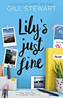 Lily's Just Fine (Galloway Girls, #1)