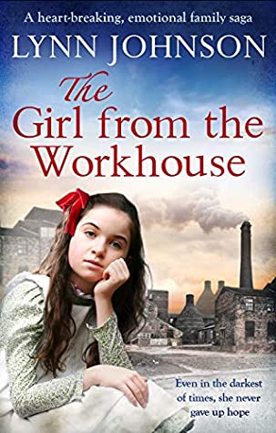 The Girl From the Workhouse: A heart-breaking, emotional family saga