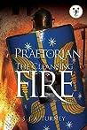 The Cleansing Fire (Praetorian #5)