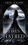 Fires of Hatred (The War and Deceit Series, #1)