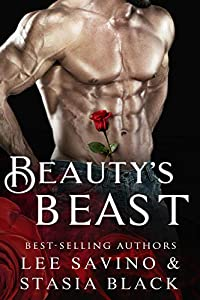 Beauty's Beast (Beauty and the Rose, #1)