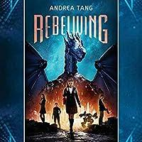 Rebelwing (Rebelwing, #1)