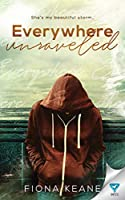 Everywhere Unraveled (Foundlings)