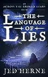 The Language of Lies (an Across the Broken Stars prequel)