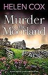 Murder on the Moorland (Kitt Hartley Yorkshire Mysteries, #3)