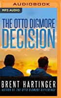 The Otto Digmore Decision