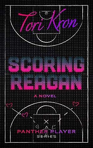 Scoring Reagan (The Panther Player Series Book 2)