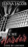 Rock Me Harder (Licks of Leather #2)