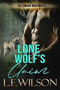 Lone Wolf's Claim (The Kincaid Werewolves #1)