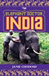 The Elephant Doctor of India