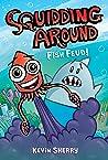 Fish Feud! (Squidding Around, #1)