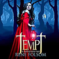 Tempt (Twisted Wolf Tale, #1)