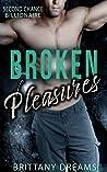 Broken Pleasures