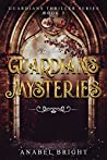 "Guardians Mysteries: ""Rachel's first battle: Guardians vs. Beasts"" (Guardians Thriller Series Book 2)"
