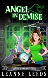 Angel in Demise (Mystic's End Mysteries, #2)