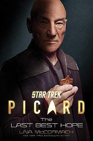 The Last Best Hope (Star Trek: Picard #1)
