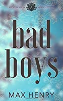 Bad Boys (Arcadia High Anarchists #2)