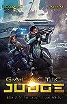 Galactic Judge (Galactic Law #2)