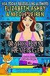 Dark Rum Revenge (Danger Cove #24, Cocktails #6)