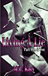 Living a Lie Series: Part One & Two