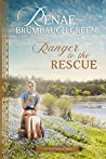 Ranger to the Rescue (The Texas Ranger Series Book 2)