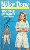 Trouble in Tahiti (Nancy Drew Files, #31)