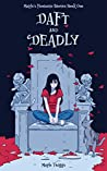 Daft and Deadly (Maple's Fantastic Stories #1)
