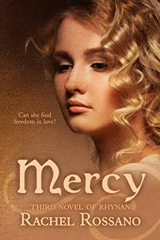 Mercy: Third Novel of Rhynan (Novels of Rhynan, #3)