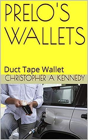 PRELO'S WALLETS: Duct Tape Wallet