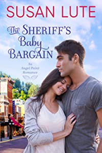 The Sheriff's Baby Bargain (Angel Point, #1)