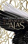 El renacer de las alas by Adriana Criado