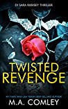 Twisted Revenge (DI Sara Ramsey Book 6)
