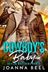 The Cowboy's Baby (Devlin Brothers Ranch)