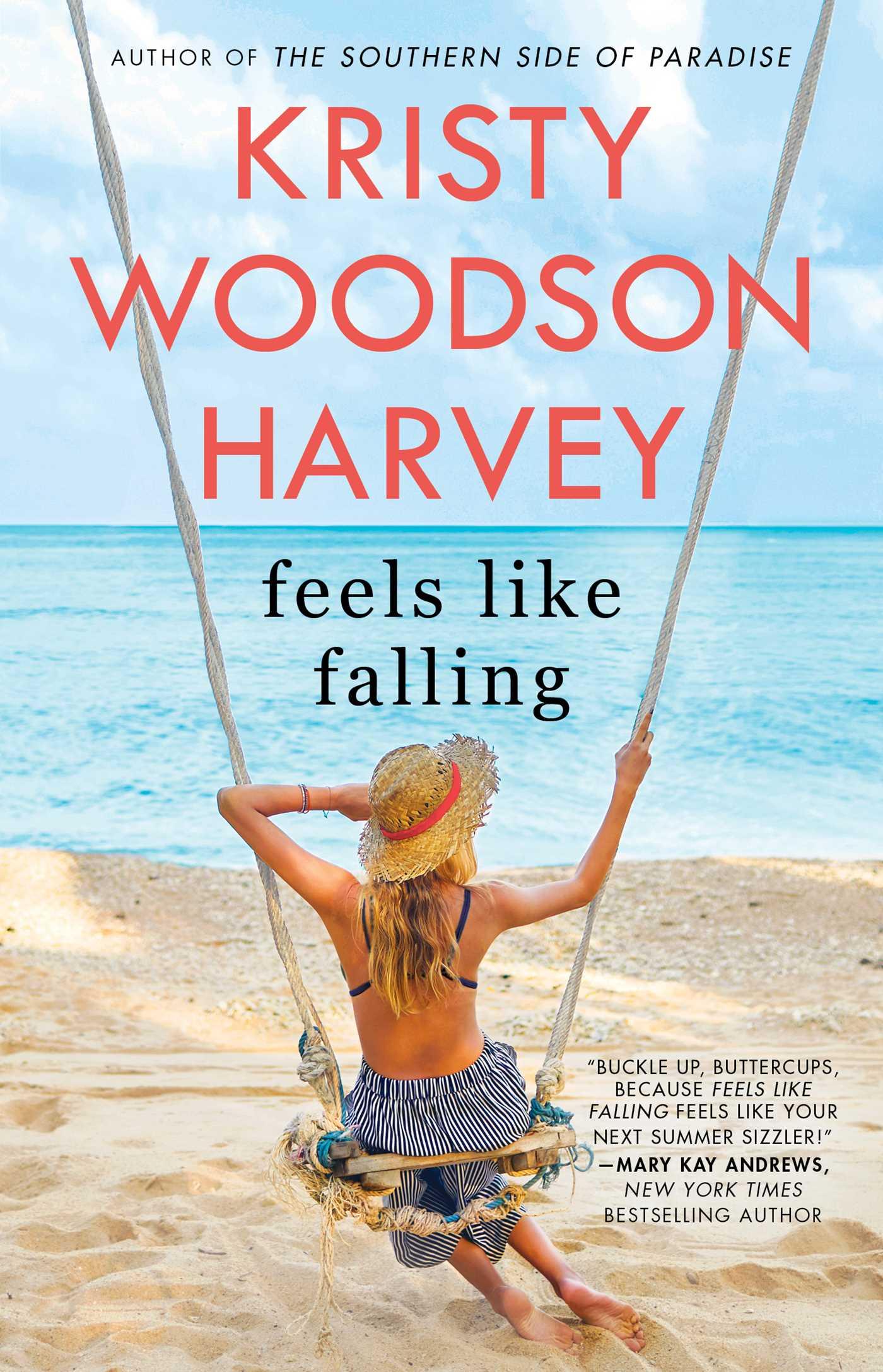 Feels Like Falling - Kristy Woodson Harvey