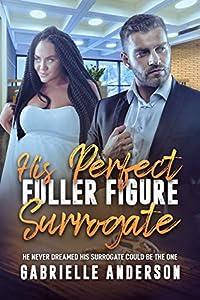 His Perfect, Fuller Figure Surrogate